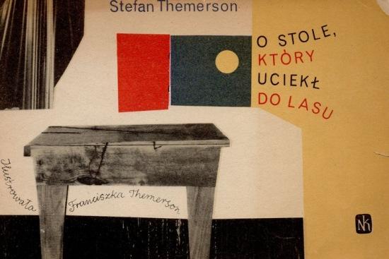 """O stole, który uciekł do lasu"""" / Stefan Themerson ; il. Franciszka Themerson. Okładka."""